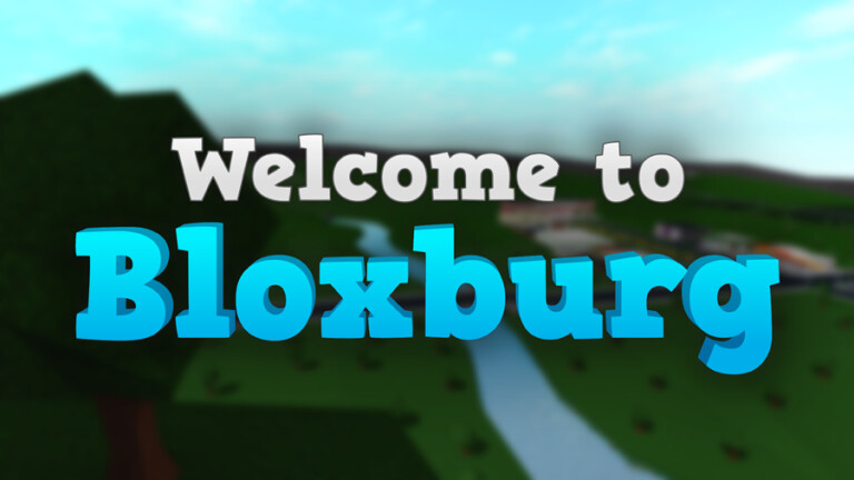 How to Play Welcome to Bloxburg in Roblox