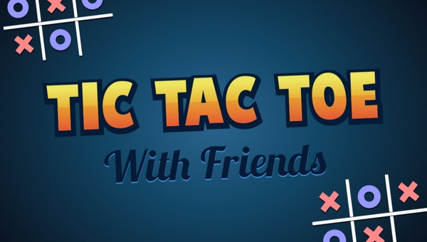 Top 10 Best platforms to play Tic Tac Toe Online with Friends